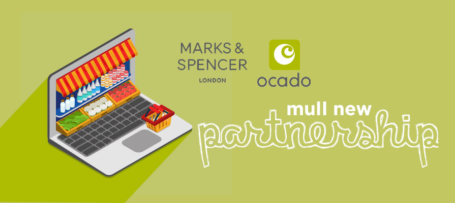 Reports: Is Ocado Looking to Partner with Marks & Spencers?