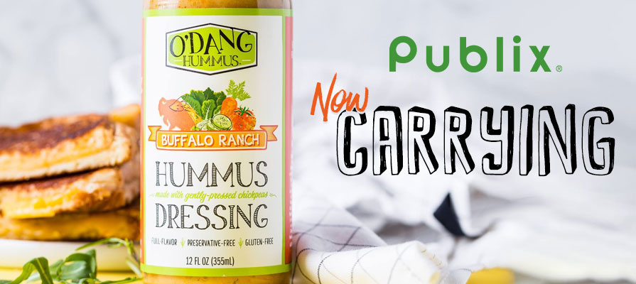 O'DANG Hummus™ Enters Publix Grocery Stores