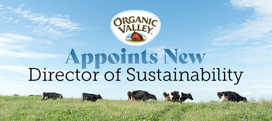 Organic Valley Appoints New Director of Sustainability for Centralized Sustainability Efforts