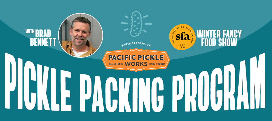 Pacific Pickle Works Touts Co-Packing Ahead of Winter Fancy Food Show