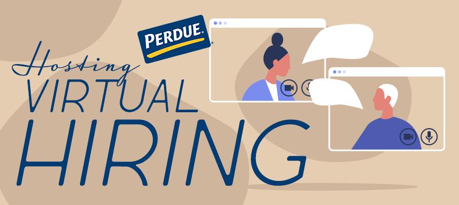 Perdue Foods is Hosting Virtual Hiring Events