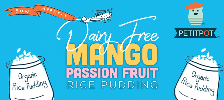 Petit Pot Launches Mango Passion Fruit Rice Pudding