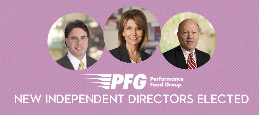 Performance Food Group Appoints Three New Independent Directors to Its Board