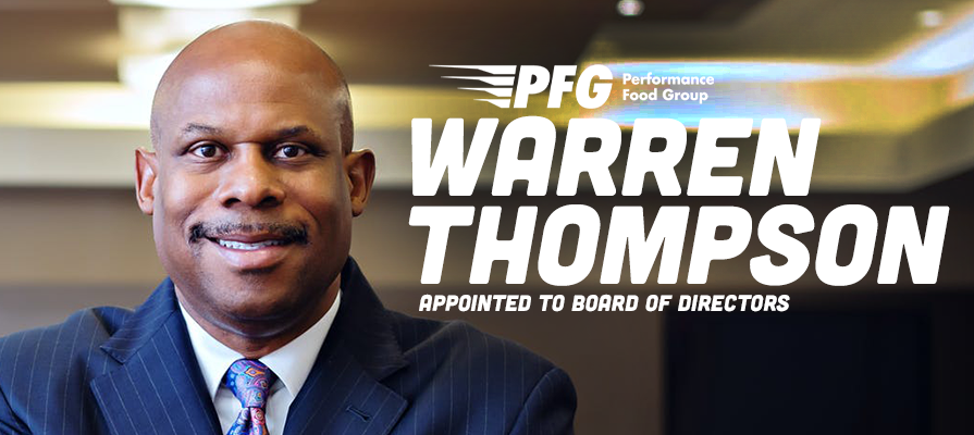 Performance Food Group Appoints Warren Thompson to Board of Directors