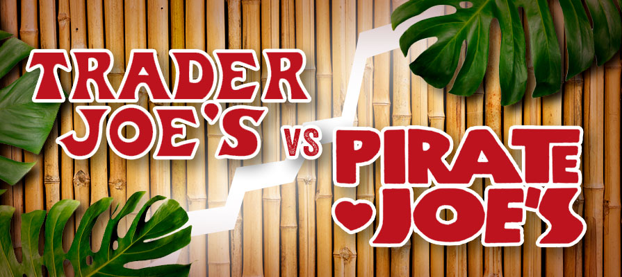 Pirate Joe's to Meet Trader Joe's in Court This Fall