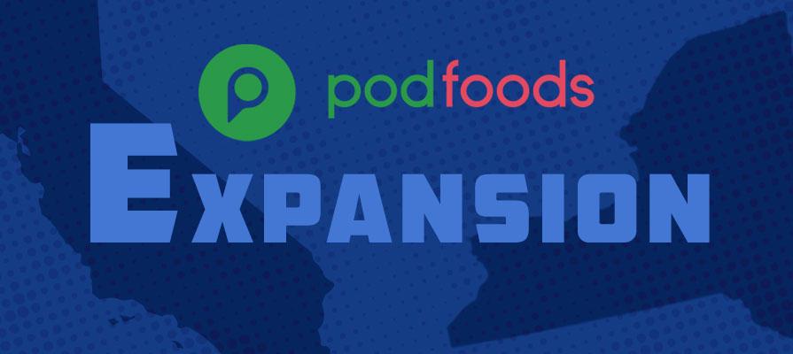 Pod Foods Announces Bi-Coastal Expansion