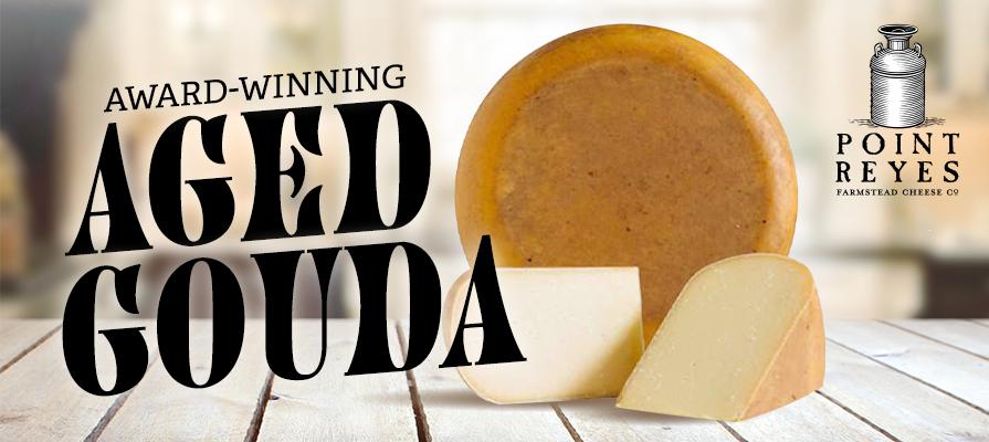 Point Reyes Farmstead Cheese Highlights Gouda