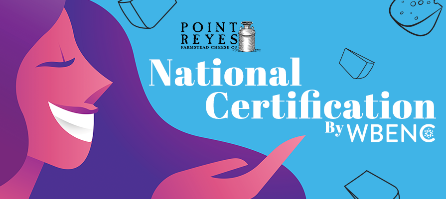 Point Reyes Farmstead Cheese Company Certified by the Women's Business Enterprise National Council