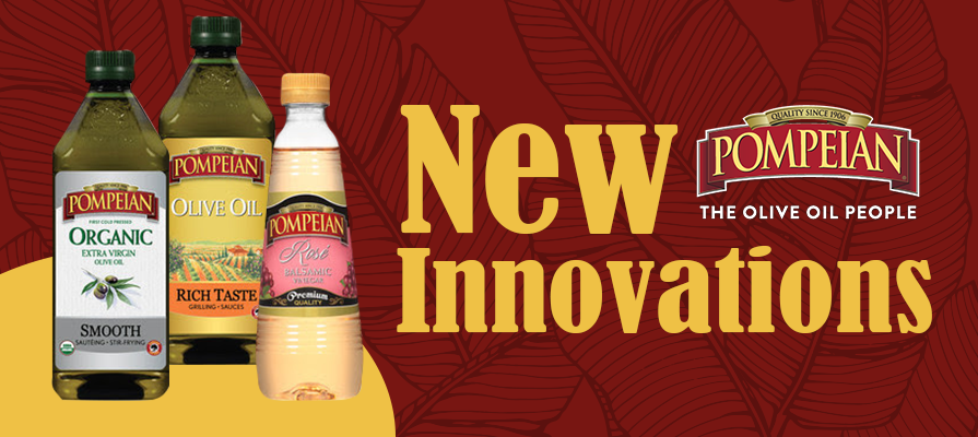 Pompeian® Expands Olive Oil and Vinegar Offerings