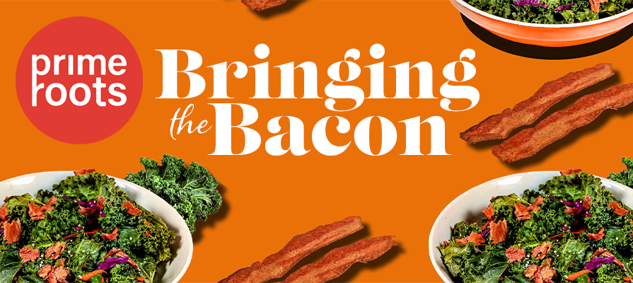 "Prime Roots Debuts Plant-Based ""Bacon"""