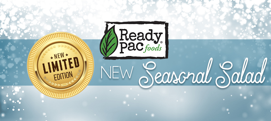 Ready Pac Foods Adds Roasted Beets & Baby Greens Bistro Bowl to Limited Edition Line