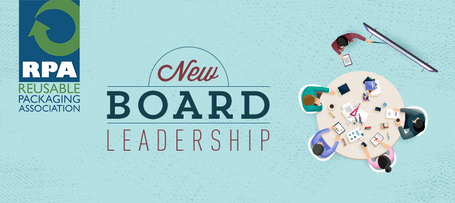 Reusable Packaging Association Announces New Board Leadership for 2019