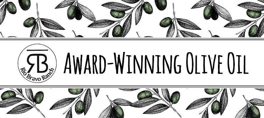Rio Bravo Ranch Olive Oils Win Five Awards in 2017