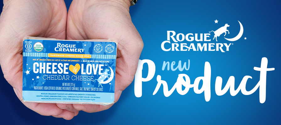 Rogue Creamery Introduces Cheese is Love™ Cheddar to Give Back to a Community in Need