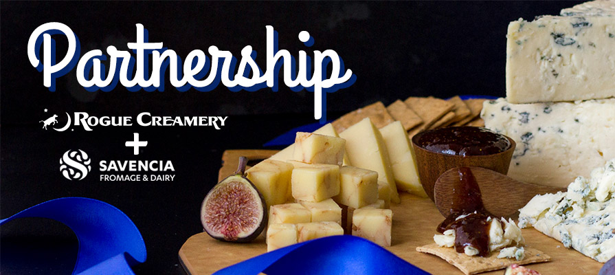 Rogue Creamery Partners with Savencia Fromage and Dairy