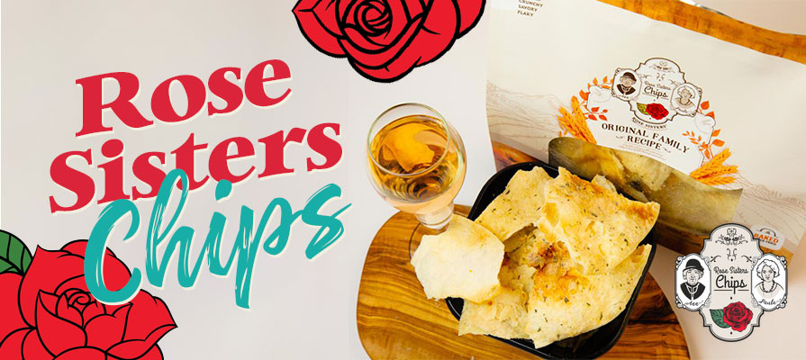 Rose Sisters Chips Delights Consumers