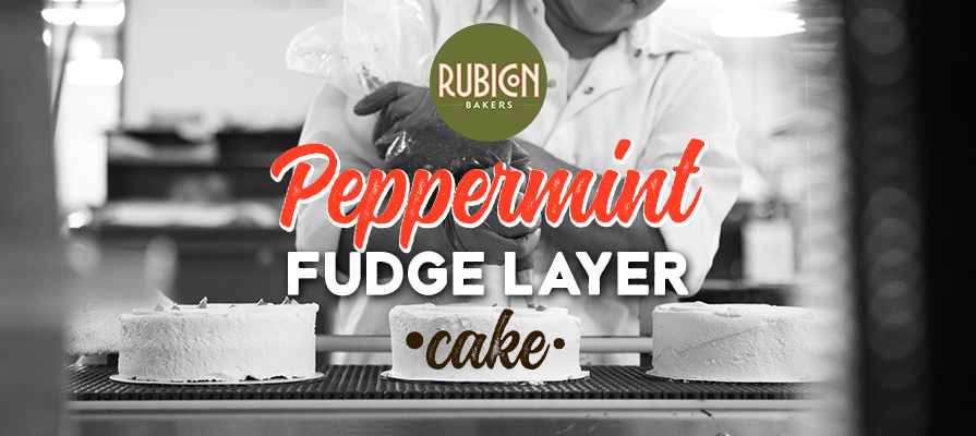 Rubicon Bakers Launches Peppermint Fudge Layer Cake for the Holiday Season