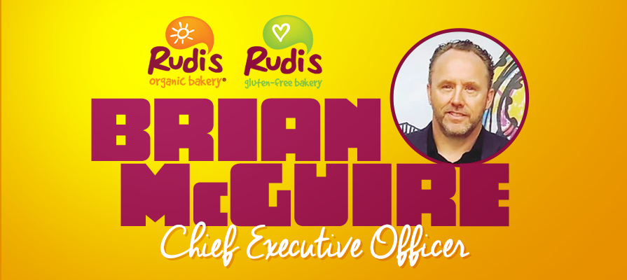 Rudi's Organic Bakery and Rudi's Gluten-Free Bakery Announces Brian McGuire as Chief Executive Officer