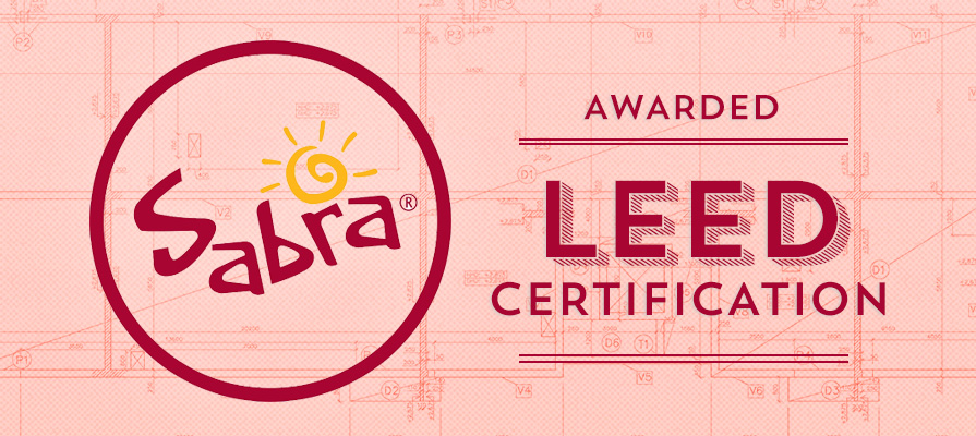 Sabra Awarded Leed Certification for New Facility Expansion