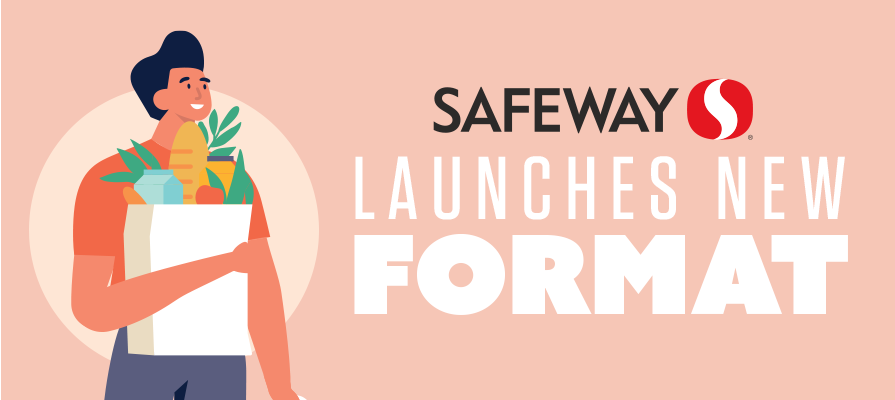 Safeway Launches New Format With Focus on Natural and Organic Items