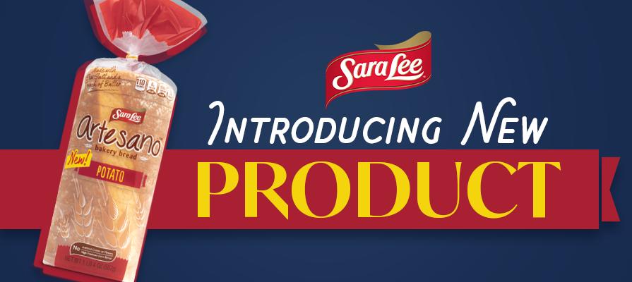 Sara Lee® Artesano™ Introduces New Potato Bakery Bread