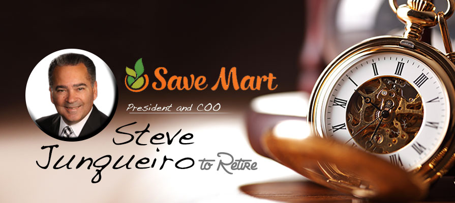 Save Mart Co President And Coo Steve Junqueiro To Retire
