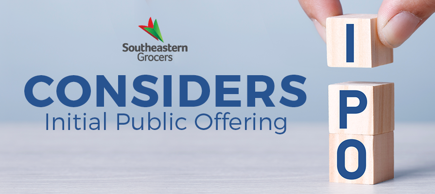 Southeastern Grocers Considers Initial Public Offering