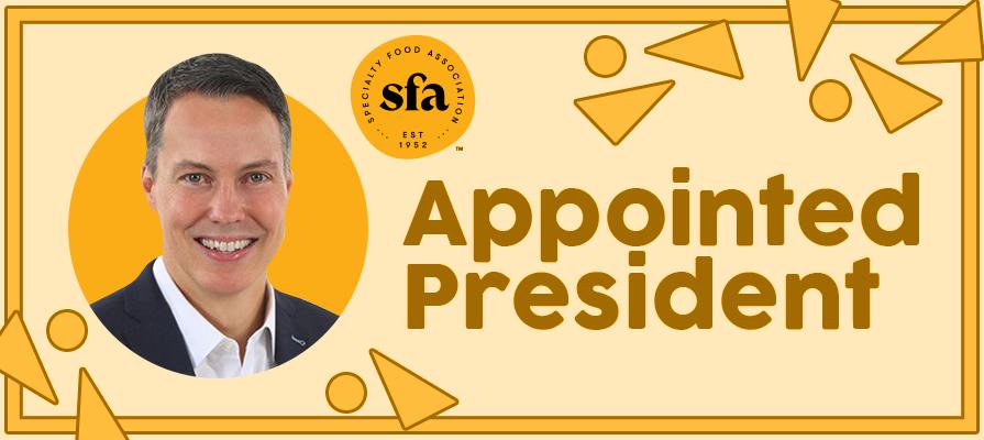 Specialty Food Association Appoints Bill Lynch President