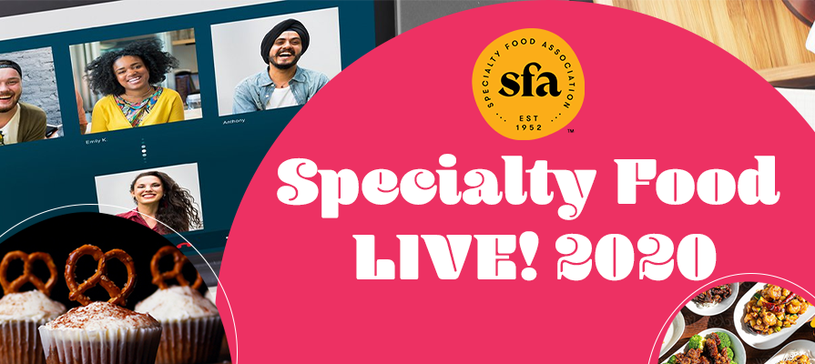 Specialty Food Association Welcomes Innovators and Buyers at Specialty Food LIVE!™