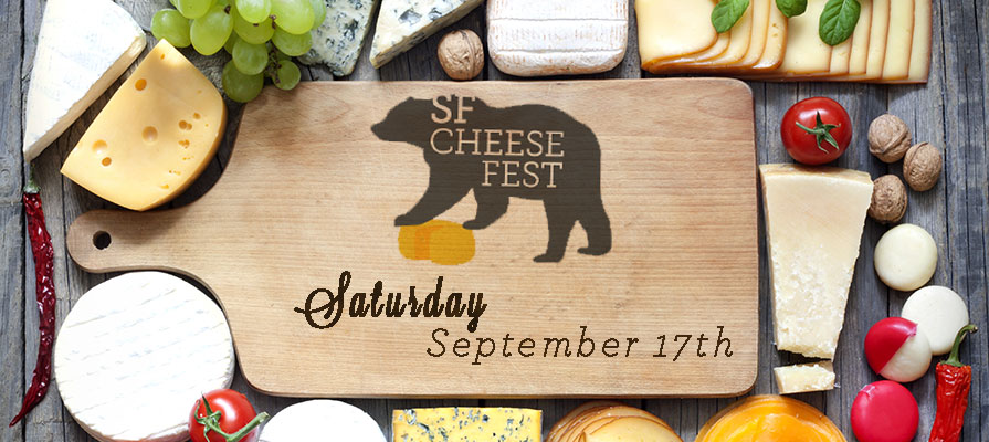 Last Chance to Attend Annual SF Cheese Fest Approaches