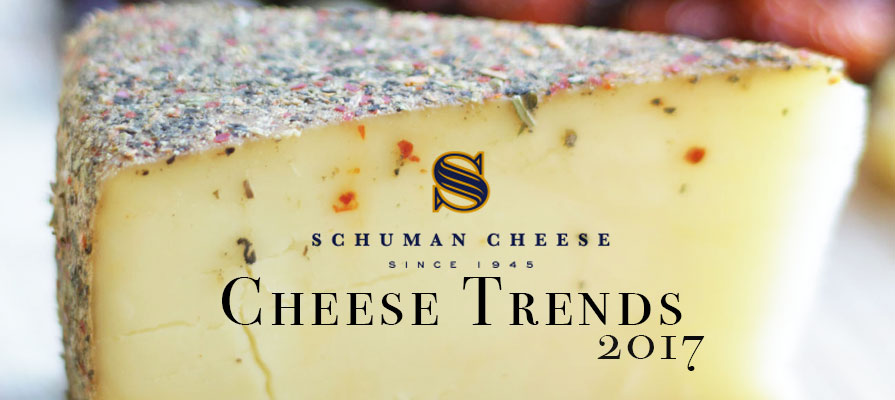 Schuman Cheese Introduces 2017 Trend Outlook