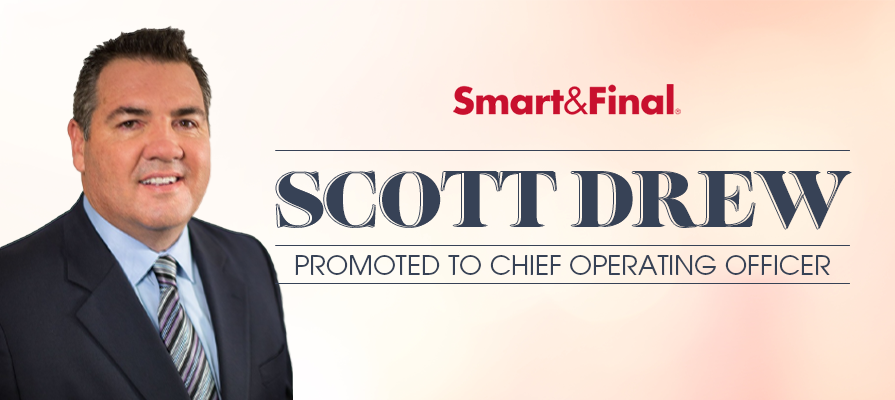 Smart & Final Promotes Scott Drew to Chief Operating Officer