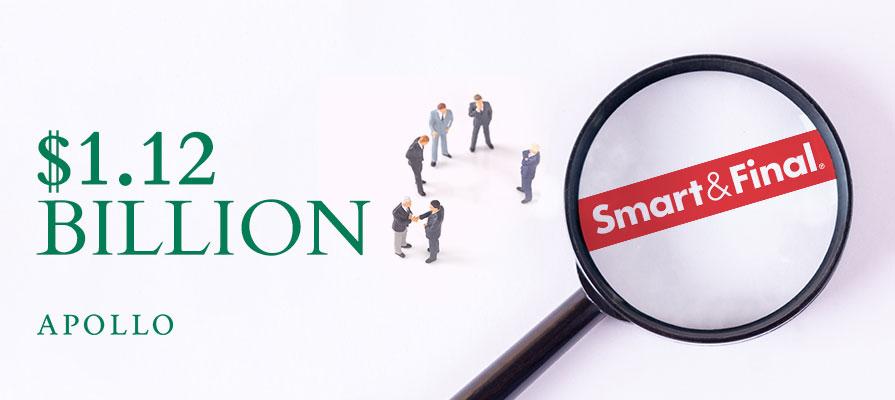 Smart & Final Enters $1.12 Billion Merger Agreement
