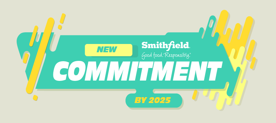 Smithfield Foods Makes Commitment to Cleaner Labeling by 2025