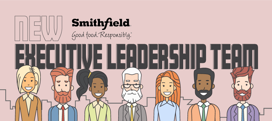 Smithfield Foods' President and Chief Executive Officer Dennis Organ Appoints New Executive Leadership Team