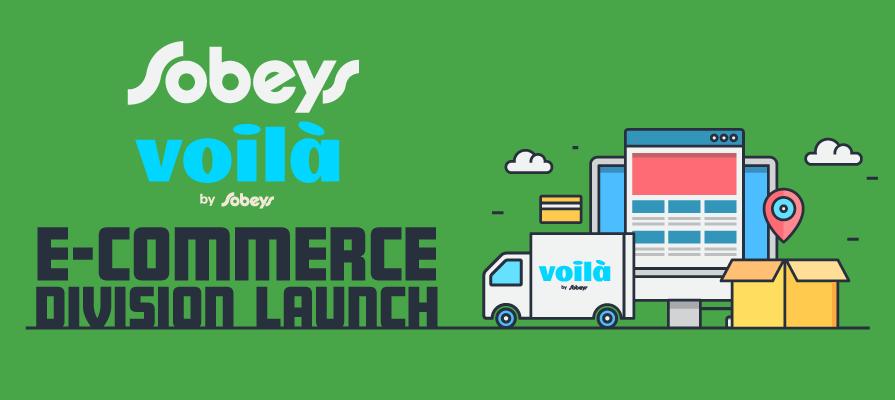 Sobeys Launches New E-Commerce Division, Voilà