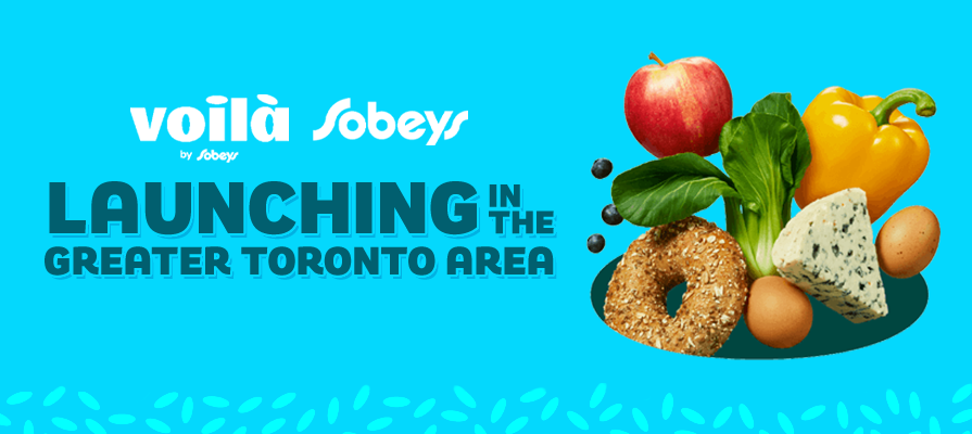 Sobeys Launches Voilà in the Greater Toronto Area