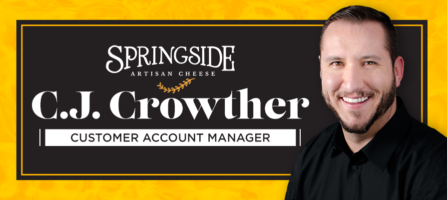 C.J. Crowther Joins Springside Cheese's Leadership Team