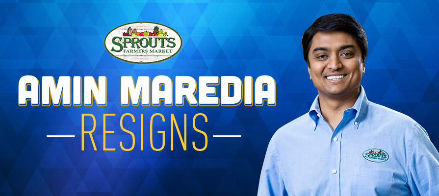 Amin Maredia Resigns as Sprouts Farmers Market CEO