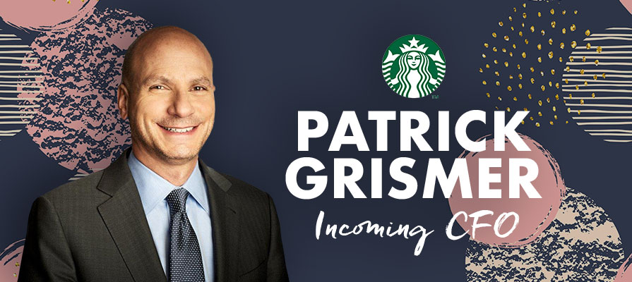 Starbucks Welcomes Patrick Grismer as Chief Financial Officer
