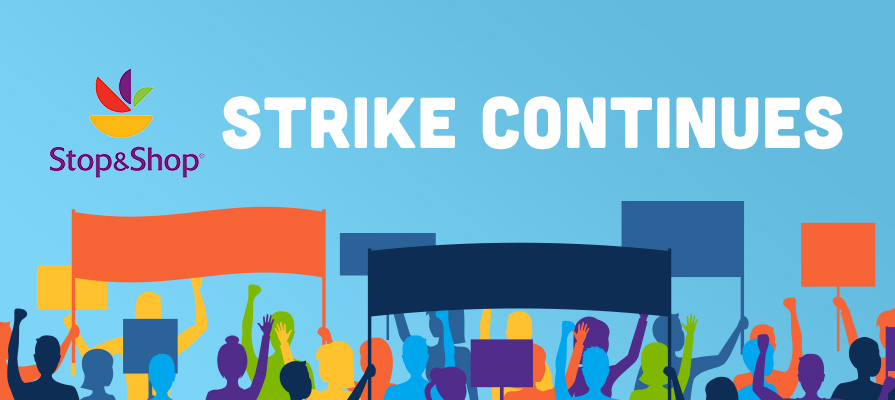 Stop & Shop Worker Strike Continues