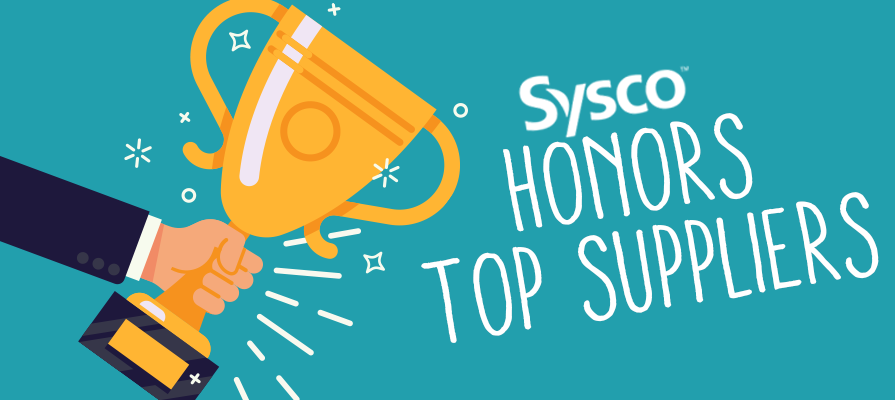 Sysco Corporation Honors 2017 Top Suppliers