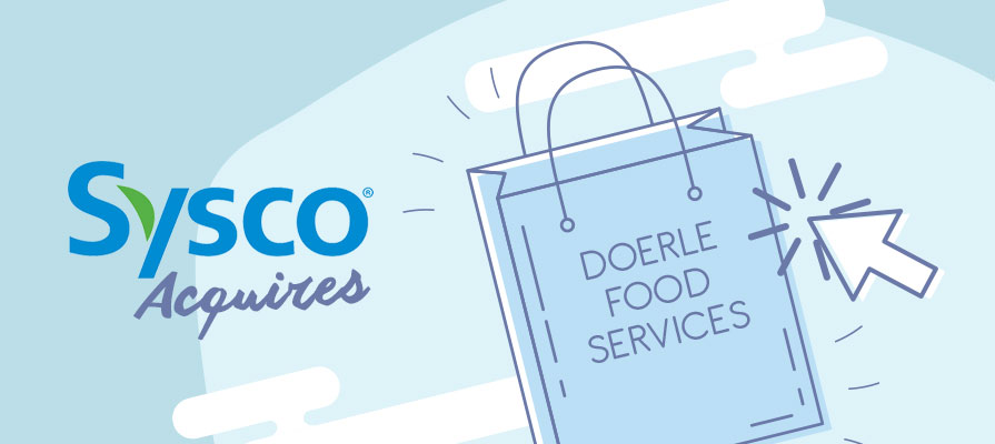 Sysco Acquires Louisiana-Based Doerle Food Services