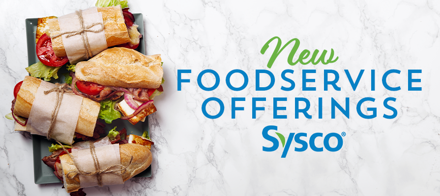 Sysco Releases New Foodie Solutions Toolkits