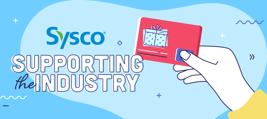 Sysco Purchases More Than 21,000 Gift Cards From Restaurant Customers Nationwide to Support the Industry and Thank Operations Frontline Associates