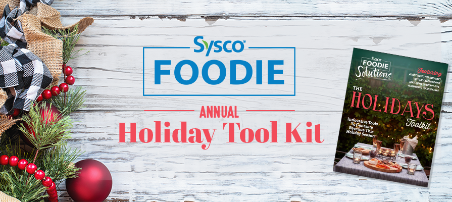 Sysco Releases Foodservice Holiday Tool Kit