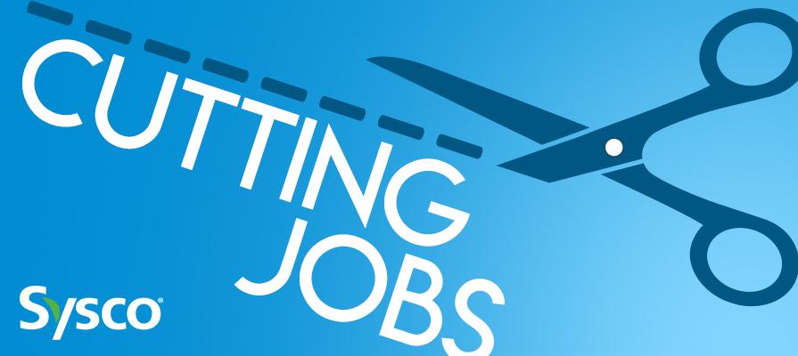 Sysco Plans to Cut Jobs to Streamline Finances   Deli Market