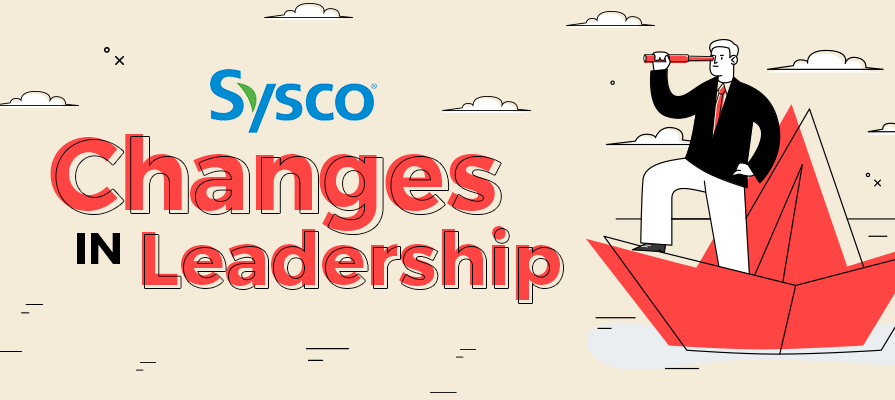 Sysco Names New President and CEO Kevin Hourican