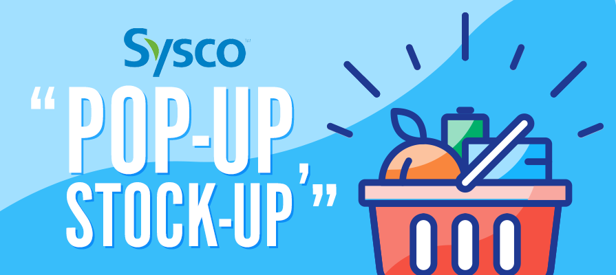 Sysco Launches Pop-Up Grocery Store Format