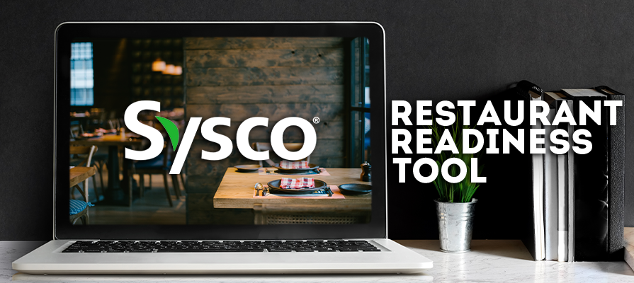 Sysco Launches New Interactive Virtual 'Restaurant Readiness Tool' for Operators